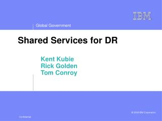 Shared Services for DR