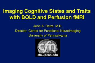 Imaging Cognitive States and Traits with BOLD and Perfusion fMRI