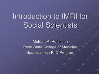 Introduction to fMRI for Social Scientists