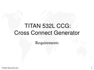 TITAN 532L CCG: Cross Connect Generator