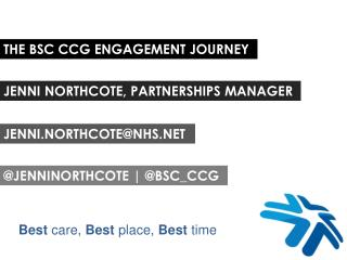 THE BSC CCG ENGAGEMENT JOURNEY