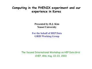 Computing in the PHENIX experiment and our experience in Korea