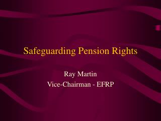 Safeguarding Pension Rights