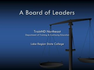 A Board of Leaders