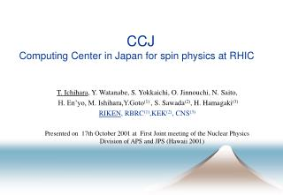 CCJ Computing Center in Japan for spin physics at RHIC