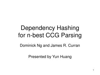 Dependency Hashing  for n-best CCG Parsing
