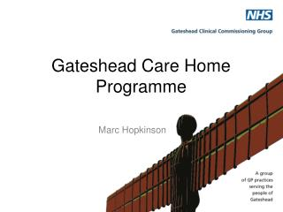 Gateshead Care Home Programme