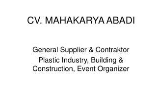 CV. MAHAKARYA ABADI