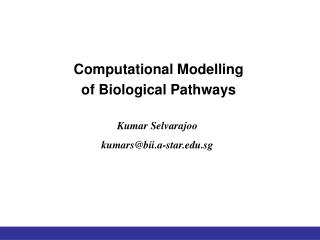 Computational Modelling of Biological Pathways