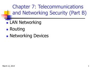 Chapter 7: Telecommunications and Networking Security (Part B)