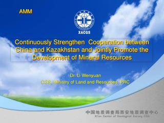 Dr. Li  Wenyuan CGS, Ministry of Land and Resources, PRC