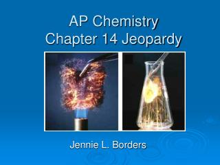 AP Chemistry Chapter 14 Jeopardy