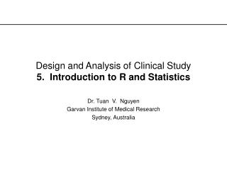 Design and Analysis of Clinical Study  5.  Introduction to R and Statistics