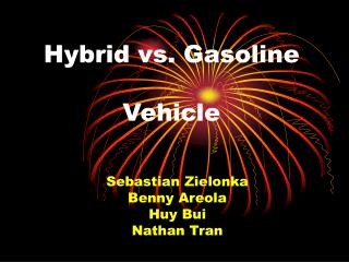 Hybrid vs. Gasoline Vehicle