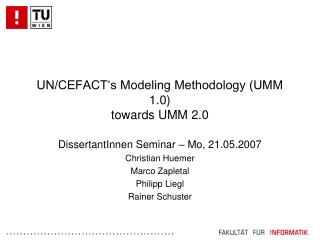 UN/CEFACT's Modeling Methodology (UMM 1.0) towards UMM 2.0