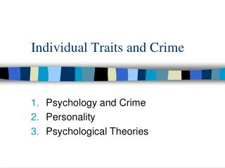Individual Traits and Crime