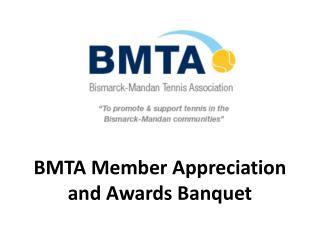BMTA Member Appreciation and Awards Banquet