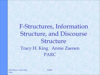 F-Structures, Information Structure, and Discourse Structure