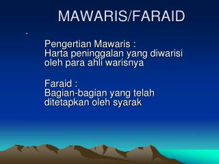 MAWARIS/FARAID .