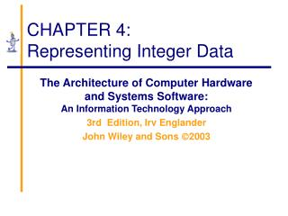 CHAPTER 4: Representing Integer Data