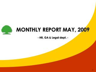 MONTHLY REPORT MAY, 2009 - HR, GA & Legal dept. -