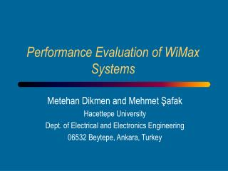 Performance Evaluation of WiMax Systems