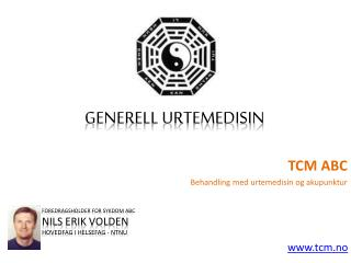 TCM ABC - Generell Urtemedisin
