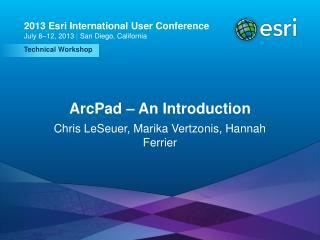 ArcPad – An Introduction