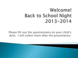 Welcome! Back to School Night 2013-2014
