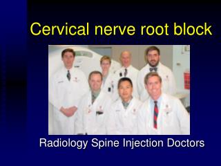 Cervical nerve root block