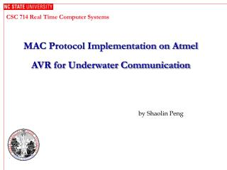 MAC Protocol Implementation on Atmel AVR for Underwater Communication