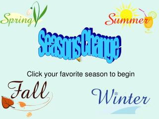Click your favorite season to begin
