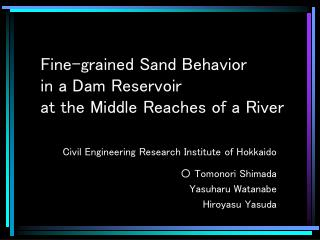 Fine-grained Sand Behavior in a Dam Reservoir  at the Middle Reaches of a River