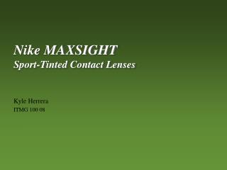 Nike MAXSIGHT Sport-Tinted Contact Lenses