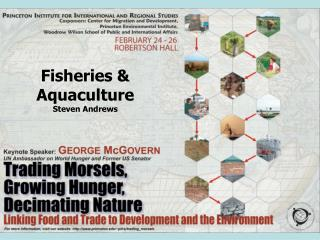 Fisheries & Aquaculture Steven Andrews