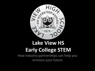 Lake View HS Early College STEM