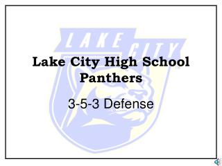 Lake City High School Panthers