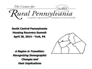South Central Pennsylvania Housing Recovery Summit April 29, 2014 -  York, PA
