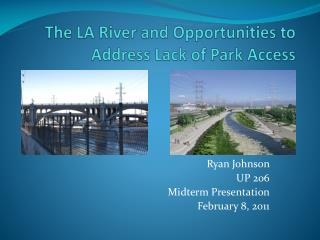 The LA River and Opportunities to Address Lack of Park Access