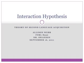 Interaction Hypothesis