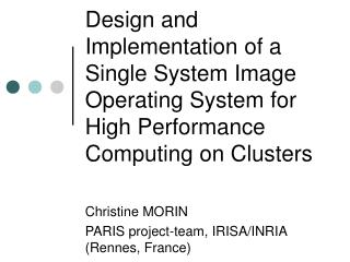 Christine MORIN PARIS project-team, IRISA/INRIA (Rennes, France)