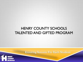 Henry County Schools Talented and Gifted Program