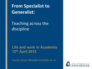 From Specialist to Generalist:  Teaching across the discipline