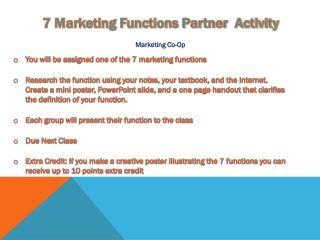 7 Marketing Functions Partner Activity