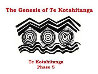Te Kotahitanga Phase 5
