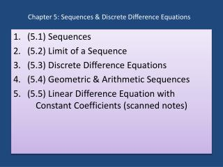Chapter 5: Sequences & Discrete Difference Equations