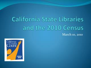 California State Libraries and the 2010 Census