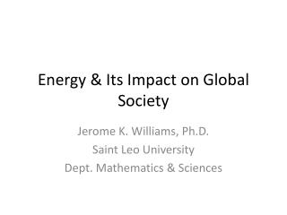 Energy & Its Impact on Global Society