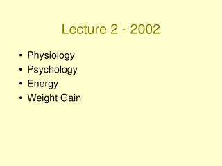 Lecture 2 - 2002