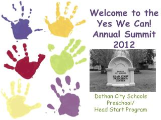 Welcome to the Yes We Can! Annual Summit 2012